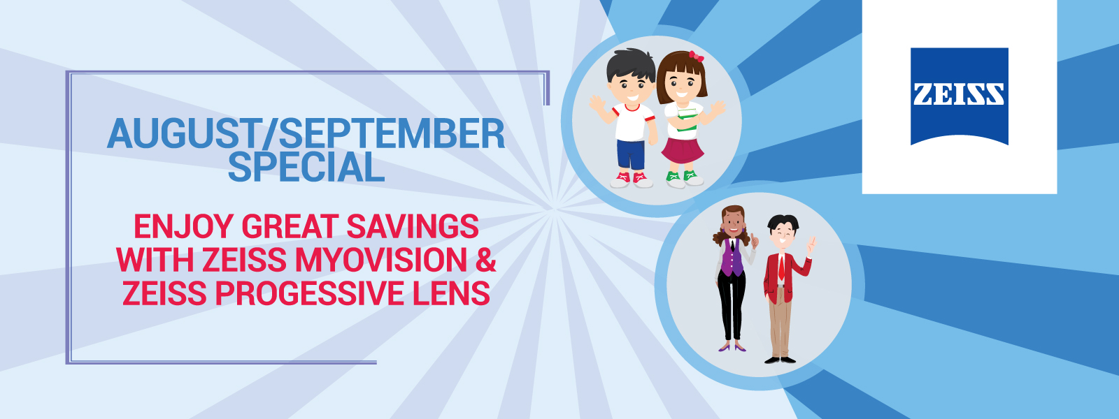 Enjoy great savings this August & September with ZEISS & Nanyang Optical